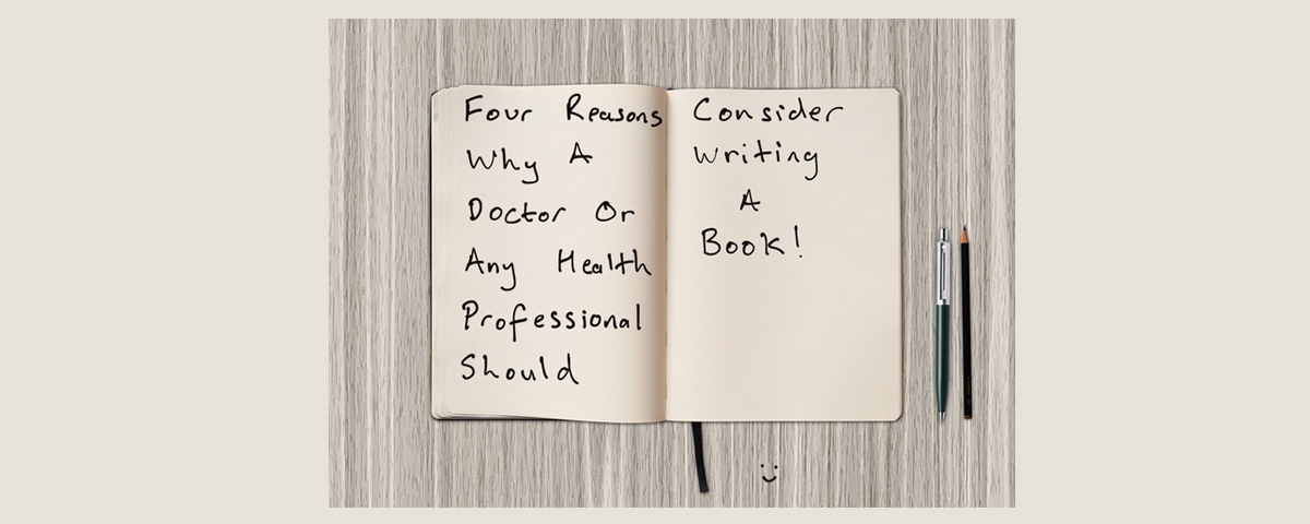 Four Reasons Why a Doctor