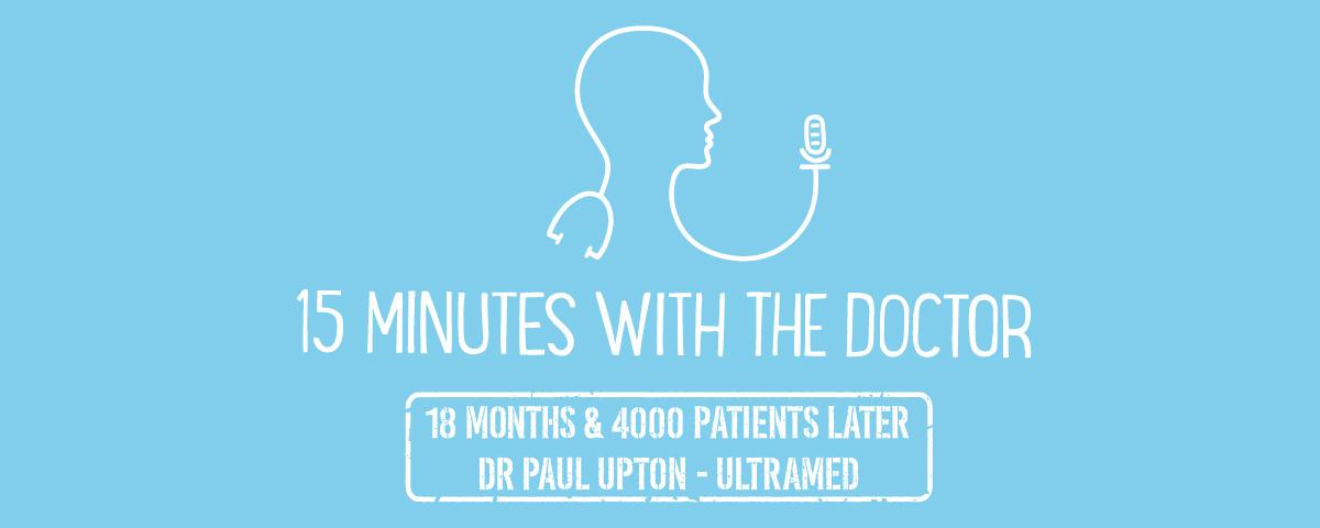 15MWTD -18 Months & 4000 Patients Later - Dr Paul Upton