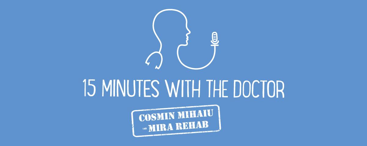 15MWTD with Cosmin Mihaiu - MIRA Rehab