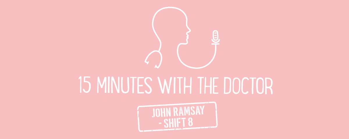 15MWTD - John Ramsay - Shift 8